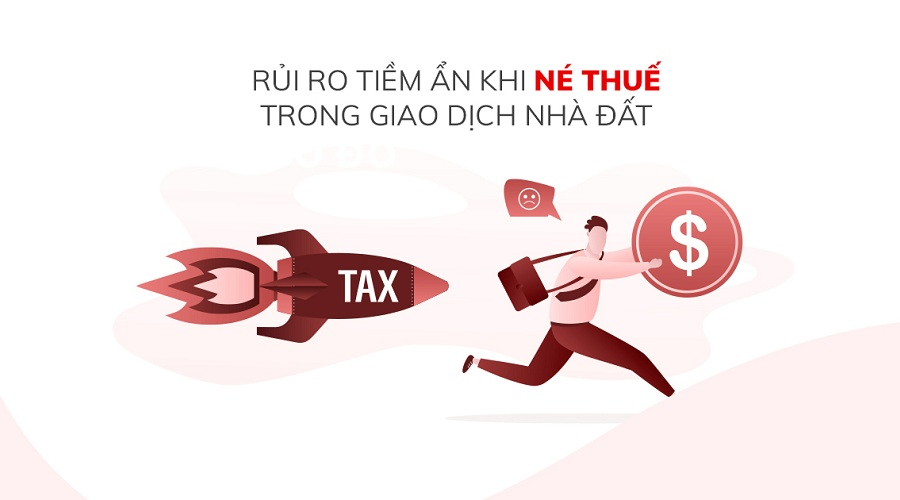 """Những rủi ro việc """"Né"""" thuế khi mua bán nhà đất"""